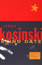 Blind Date ebook by Jerzy Kosinski