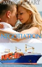Negociation (Smith Dynasty, Book 1) ebook by Melissa F. Hart