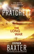 The Long War - (Long Earth 2) ebooks by Terry Pratchett, Stephen Baxter