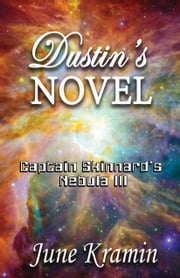 Dustin's Novel ebook by June Kramin
