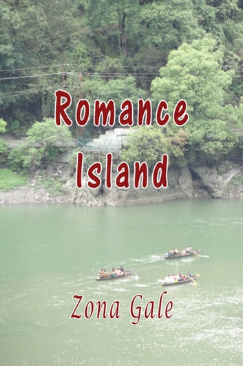 Romance Island ebook by Zona Gale