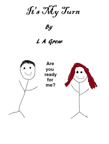 It's My Turn ebook by L A Grow
