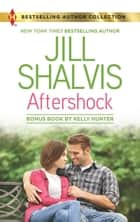 Aftershock/Aftershock/Exposed - Misbehaving with the Magnate ebook by Kelly Hunter, JILL SHALVIS