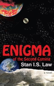 Enigma of the Second Coming ebook by Stan I.S. Law
