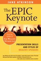 The Epic Keynote ebook by Jane Atkinson