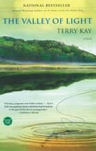 The Valley of Light ebook by Terry Kay