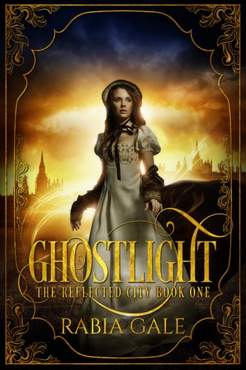 Ghostlight ebook by Rabia Gale