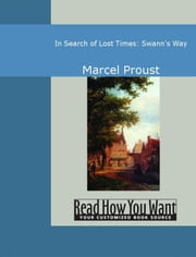 In Search Of Lost Times: Swann's Way ebook by Marcel Proust
