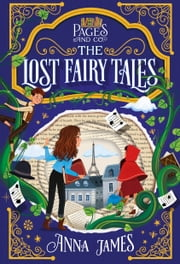 Pages & Co.: The Lost Fairy Tales ebook by Anna James, Paola Escobar
