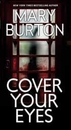 Cover Your Eyes ebook by