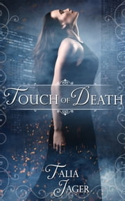 Touch of Death ebook by Talia Jager