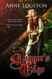 Dagger's Edge ebook by Logston, Anne