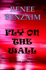 Fly on the Wall ebook by Renee Benzaim