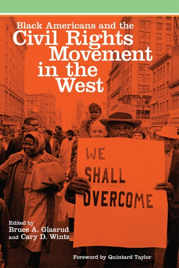 Black Americans and the Civil Rights Movement in the West ebook by