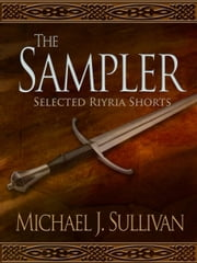 The Riyria Sampler ebook by Michael J. Sullivan