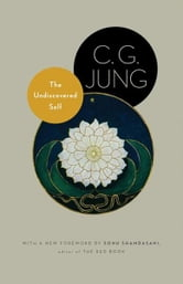 The Undiscovered Self - With Symbols and the Interpretation of Dreams (New in Paper) ebook by C. G. Jung