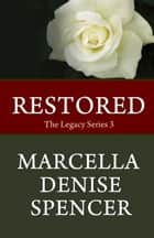 Restored ebook by Marcella Denise Spencer