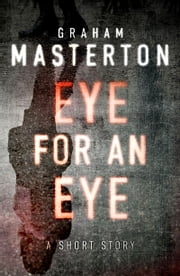 Eye for an Eye - A Katie Maguire Short Story ebook by Graham Masterton