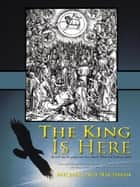The King Is Here ebook by Michael Adi Nachman