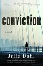 Conviction - A Novel ebook by Julia Dahl