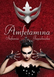 Amfetamina ebook by Stefania Jagielnicka