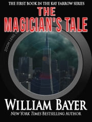The Magician's Tale ebook by William Bayer