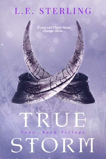 True Storm ebook by L.E. Sterling