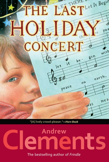 The Last Holiday Concert Ebook By Andrew Clements 9781442462274