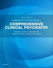 Massachusetts General Hospital Comprehensive Clinical Psychiatry ebook by Theodore A. Stern,Jerrold F. Rosenbaum,Maurizio Fava,Timothy E. Wilens