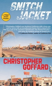 Snitch Jacket ebook by Christopher Goffard