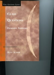 Class Questions - Feminist Answers ebook by Joan Acker