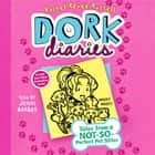 Dork Diaries 10 - Tales from a Not-So-Perfect Pet Sitter audiobook by Rachel Renée Russell