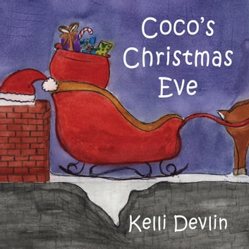 Coco's Christmas Eve ebook by Kelli Devlin