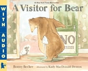 A Visitor for Bear ebook by Bonny Becker,Kady MacDonald Denton
