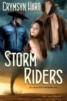 Storm Riders ebook by Crymsyn Hart