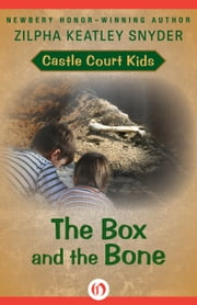 The Box and the Bone ebook by Zilpha K Snyder
