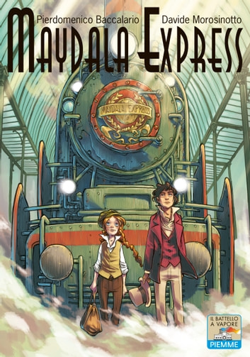 Maydala Express ebook by Pierdomenico Baccalario,Davide Morosinotto