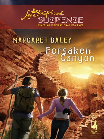 Forsaken Canyon (Mills & Boon Love Inspired) eBook by Margaret Daley