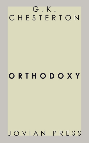 Orthodoxy ebook by G. K. Chesterton