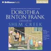 Shem Creek - A Lowcountry Tale audiobook by Dorothea Benton Frank