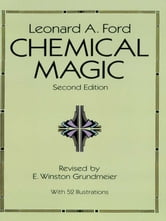 Chemical Magic ebook by Leonard A. Ford
