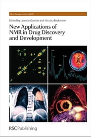 New Applications of NMR in Drug Discovery and Development ebook by Garrido, Leoncio
