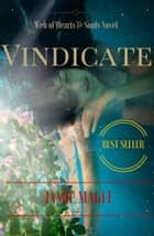Vindicate: Web of Hearts and Souls #7 (Insight series Book 5) ebook by Jamie Magee