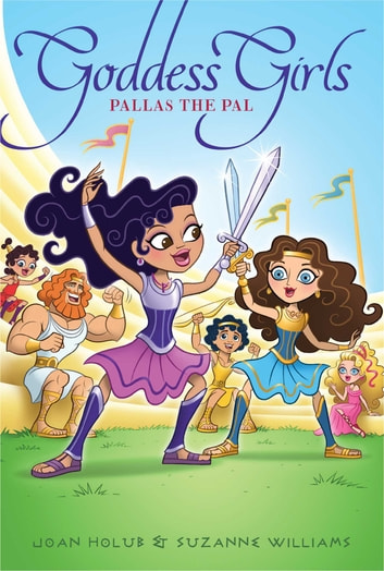 Pallas the Pal ebook by Joan Holub,Suzanne Williams