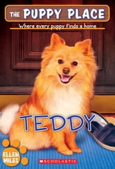 The Puppy Place #28: Teddy ebook by Ellen Miles