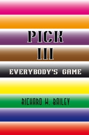 PICK III ebook by Richard W. Bailey