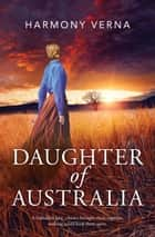 Daughter Of Australia ebook by