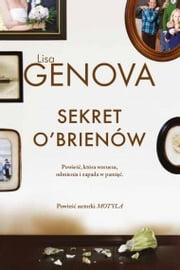 Sekret O'Brienów ebook by Lisa Genova
