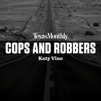 Cops and Robbers audiobook by Katy Vine