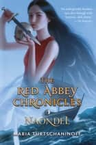 Naondel - The Red Abbey Chronicles Book 2 ebook by Maria Turtschaninoff